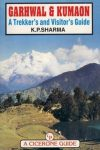 Garhwal & Kumaon: A Trekker's and Visitor's Guide - Cicerone Press