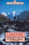 Langtang, Gosainkund & Helambu: A Trekker's Guide - Cicerone Press