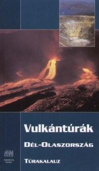 Volcanoes of Southern Italy, guidebook in Hungarian - Kornétás