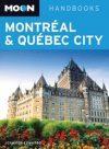 Montréal, Québec City - Moon