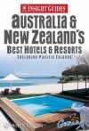 Australia and New Zealand's Best Hotels and Resorts Insight Guides