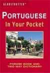 Portuguese In Your Pocket - Globetrotter: Phrase Book