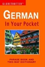 German In Your Pocket - Globetrotter: Phrase Book