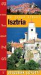 Isztria - Utazzunk együtt!