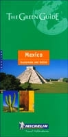 Mexikó, Guatemala, Belize útikönyv (2001) - Michelin Green Guide