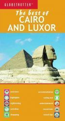 The Best of Cairo and Luxor - Globetrotter: The Best of ...