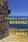 A napfény szigete Rodosz-A lélek szigete Kósz