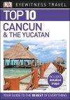 Cancún & the Yucatán, guidebook in English - Eyewitness Top 10