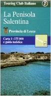 La Penisola Salentina (Salento-félsziget, Lecce környéke) -TCI