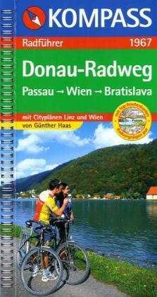 Donauradweg : Passau-Wien-Bratislava - Kompass RWF 1967