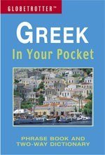 Greek In Your Pocket - Globetrotter: Phrase Book