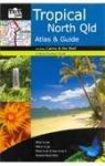 Discover Tropical North Queensland Atlas and Guide - Hema