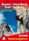 Bavaria, Vorarlberg, Tyrol & Salzburg, via ferrata guide in German - Rother