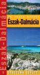 Northern Dalmatia, guidebook in Hungarian - Utazzunk együtt!