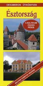 Észtország, magyar nyelvű útikönyv - Dekameron