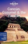 Cancún, Cozumel & the Yucatán, guidebook in English - Lonely Planet