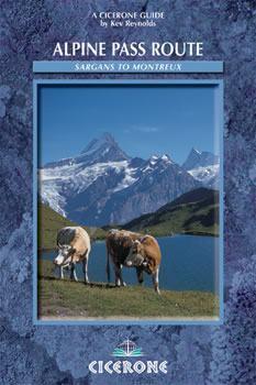 The Alpine Pass Route - A Trekker's Guide - Cicerone Press