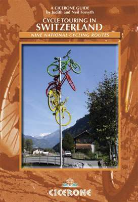 Cycle Touring in Switzerland - Cicerone Press