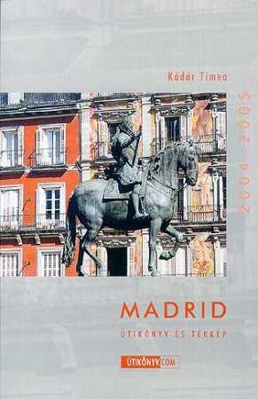 Madrid - Útikönyv.com