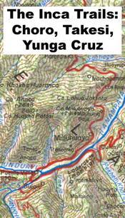 The Inca Trails: Choro - Takesi - Yunga Cruz térkép (No1.) - Walter Guzman