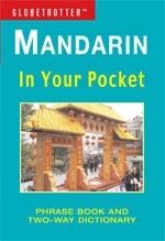 Mandarin In Your Pocket - Globetrotter: Phrase Book