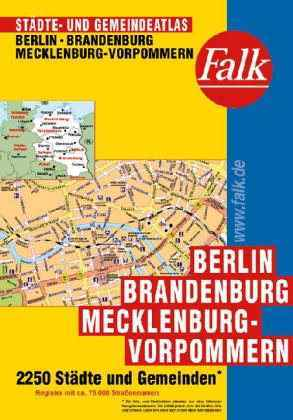 Berlin, Brandenburg és Mecklenburg-Vorpommern minden városa atlasz - Falk