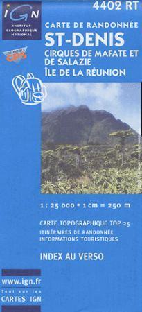 Saint-Denis / Cirques de Mafate et de Salazie / Ile de la Réunion - IGN 4402RT