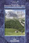 Through the Spanish Pyrenees: GR11 - A Trekking Guidebook - Cicerone Press