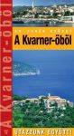 Kvarner-öböl - Utazzunk együtt!