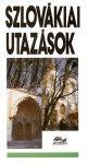 Szlovákiai utazások útikönyv - Panoráma