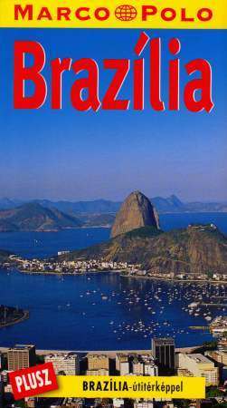 Brazil, guidebook in Hungarian - Marco Polo