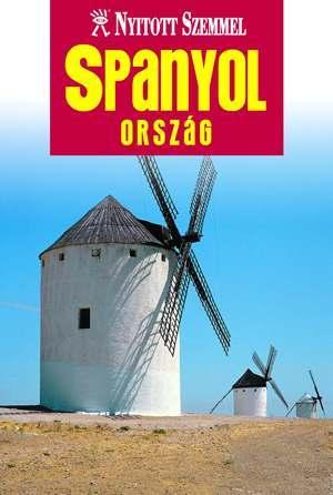 Spanyolország útikönyv - Nyitott Szemmel