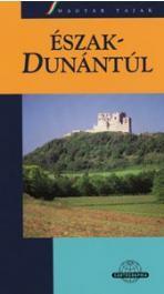 Észak-Dunántúl - Magyar tájak