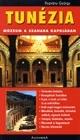 Tunézia - Múzeum a Szahara kapujában
