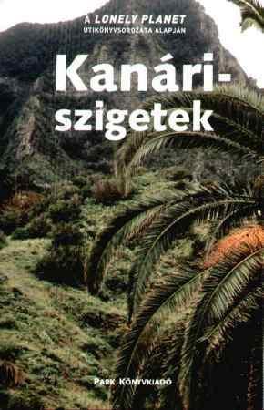 Kanári-szigetek - Lonely Planet