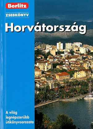 Horvátország zsebkönyv - Berlitz
