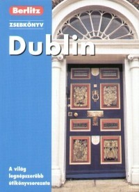 Dublin, guidebook in Hungarian - Berlitz