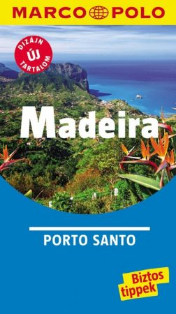 Madeira, guidebook in Hungarian - Marco Polo