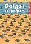 Bolgár tengerpart útikönyv - Kelet-nyugat könyvek