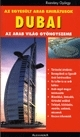Dubai - Az arab világ gyöngyszeme