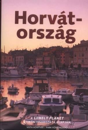 Horvátország útikönyv - Lonely Planet