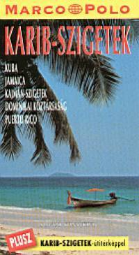 Caribbean Islands, guidebook in Hungarian - Marco Polo