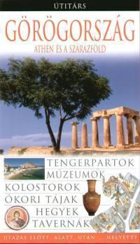 Görögország: Athén és a szárazföld, magyar nyelvű útikönyv - Útitárs