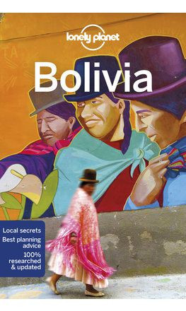 Bolivia, guidebook in English - Lonely Planet