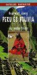 Peru és Bolívia: az inkák földje - Catullus Navigátor