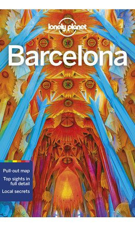 Barcelona, city guide in English - Lonely Planet