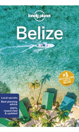 Belize, guidebook in English - Lonely Planet