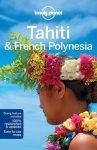 Tahiti & Francia Polinézia - Lonely Planet
