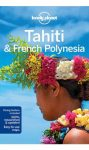 Tahiti & French Polynesia, guidebook in English - Lonely Planet