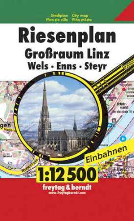 Linz, Wels, Enns, Steyr óriásatlasz - Freytag-Berndt